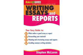 Blake's Go Guide Essay and Report Writing - Blake's Go Guides