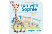 Fun with Sophie - 2 Delightful Stories