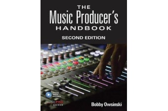 The Music Producer's Handbook - Includes Online Resource