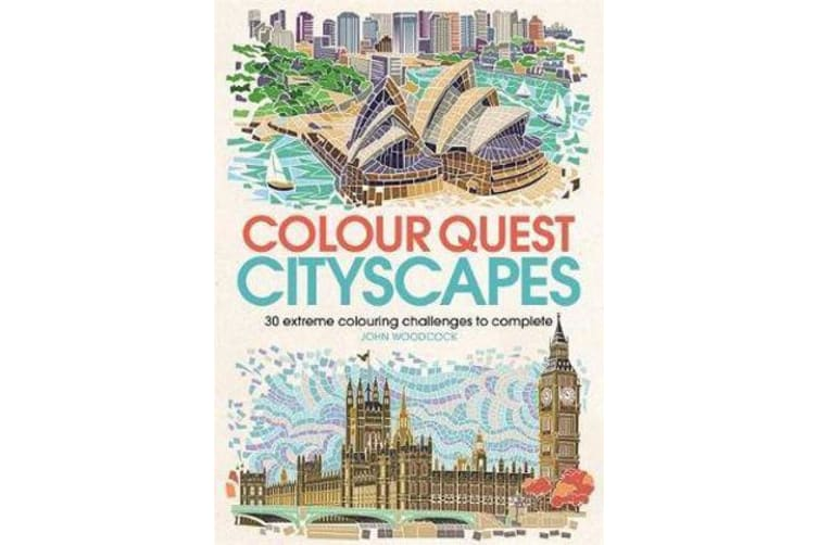 Colour Quest Cityscapes - 30 Extreme Colouring Challenges to Complete