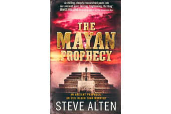 The Mayan Prophecy - from the author of The Meg - now a major film