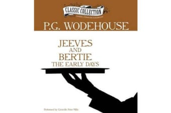 Jeeves and Bertie - The Early Days