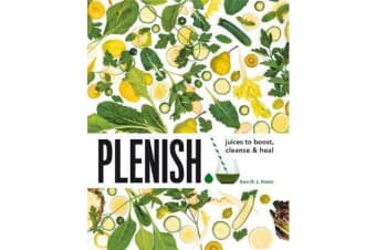 Plenish - Juices to boost, cleanse & heal