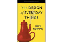 The Design of Everyday Things - Revised and Expanded Edition
