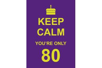 Keep Calm You`re Only 80 Book | Birthday Age Book