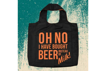 """Oh No, I Bought Beer Instead of Milk!"" Reusable Shopping Tote Bag"
