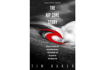 The Rip Curl Story