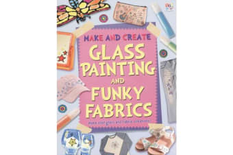 Glass Painting and Funky Fabrics