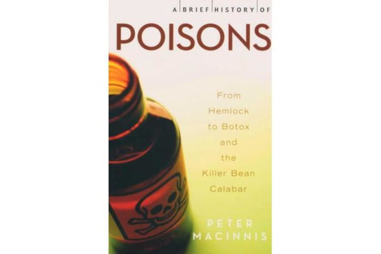A Brief History Of Poisons