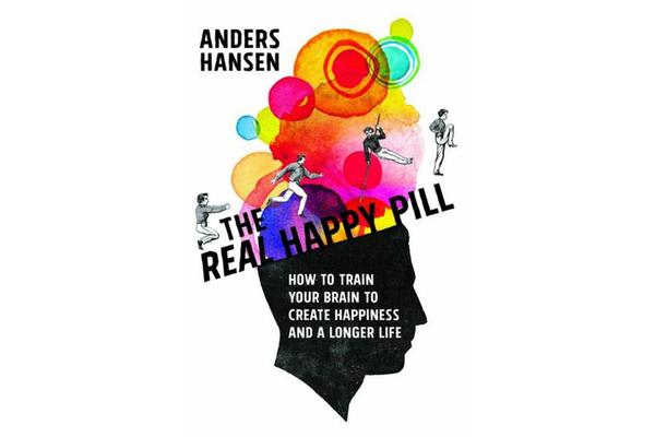 The Real Happy Pill - Power Up Your Brain by Moving Your Body