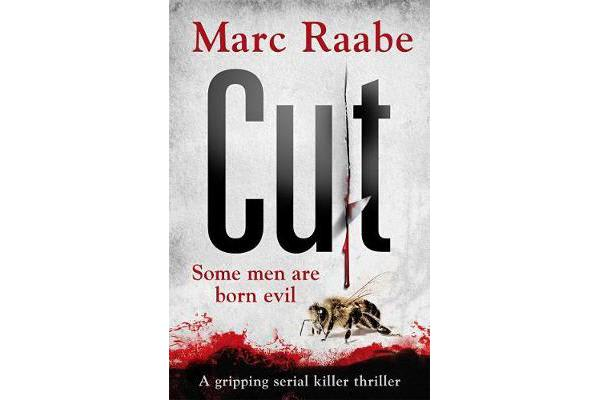 Cut - The international bestselling serial killer thriller