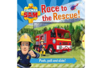 Fireman Sam - Race to the Rescue! Push, Pull and Slide!