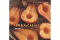 New Flavors for Desserts - Classic Recipes Redefined