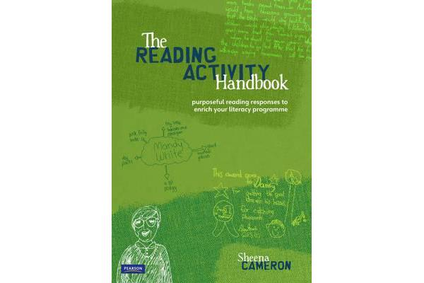 The Reading Activity Handbook - Purposeful Reading Responses To Enrich Your Literacy Programme