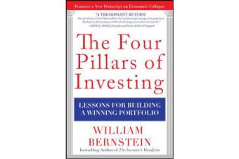 The Four Pillars of Investing - Lessons for Building a Winning Portfolio