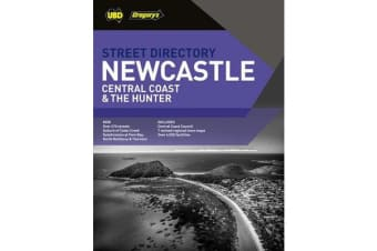 Newcastle Central Coast & The Hunter Street Directory 8th ed