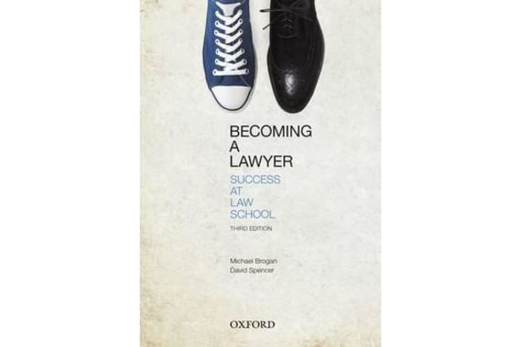 Becoming a Lawyer - Success at Law School