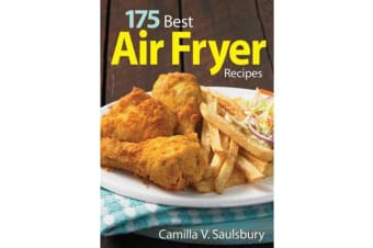 175 Best Air Fryer Recipes