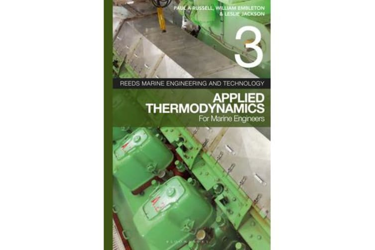 Reeds Vol 3 - Applied Thermodynamics for Marine Engineers