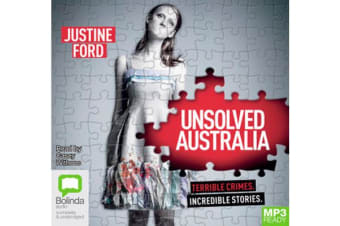 Unsolved Australia - Terrible Crimes. Incredible Stories.