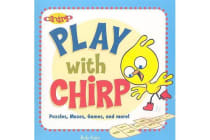 Play with Chirp