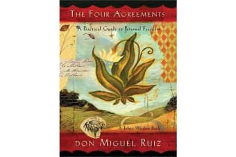 The Four Agreements Illustrated Edition - A Practical Guide to Personal Freedom