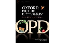 Oxford Picture Dictionary Second Edition: English-Arabic Edition - Bilingual Dictionary for Arabic-speaking teenage and adult students of English