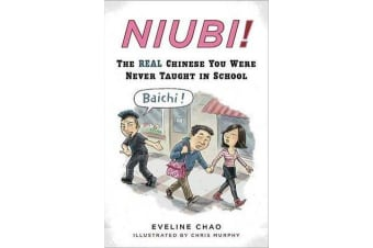Niubi! - The Real Chinese You Were Never Taught in School
