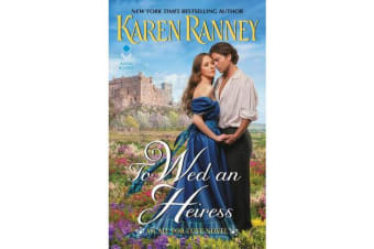 To Wed an Heiress - An All for Love Novel