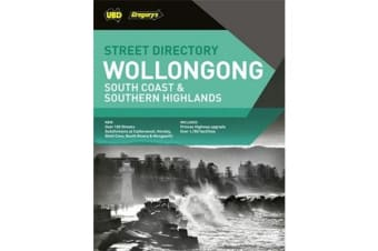 Wollongong South Coast & Southern Highlands Street Directory 23rd ed