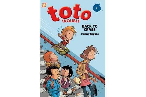 Toto Trouble #1 - Back to Crass