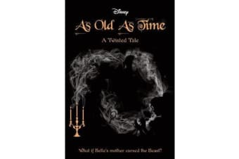 As Old As Time (Disney - A Twisted Tale #4)