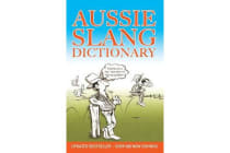 Aussie Slang Dictionary - 13th Edition