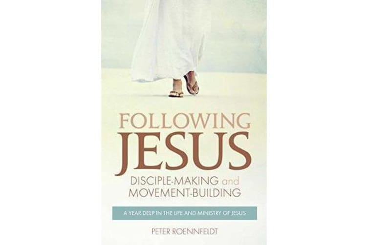 Following Jesus - Disciple-making and Movement-building