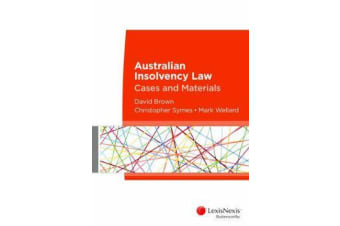 Australian Insolvency Law - Cases and Materials