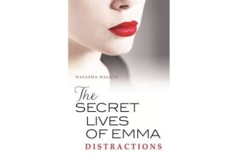 Secret Lives of Emma - Distractions, The