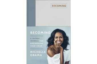 Becoming - A Guided Journal for Discovering Your Voice