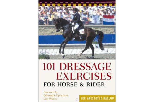 101 Dressage Exercises for Horse/Rider
