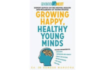 Growing Happy, Healthy Young Minds - Generation Next