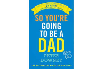 So You're Going to be a Dad - 20th Anniversary Edition