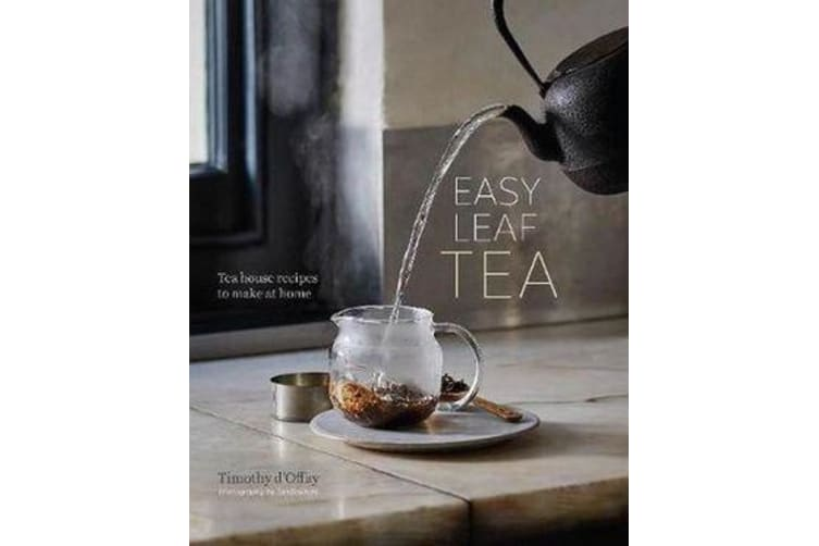 Easy Leaf Tea - Tea House Recipes to Make at Home