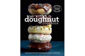 The Doughnut Cookbook - Easy Recipes for Baked and Fried Doughnuts
