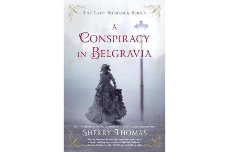 A Conspiracy In Belgravia - The Lady Sherlock Series #2