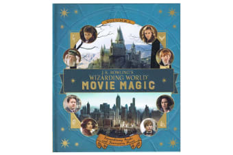 J.K. Rowling's Wizarding World Movie Magic - Volume 1