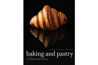 Baking and Pastry - Mastering the Art and Craft