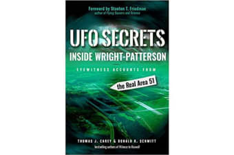 UFO Secrets Inside Wright-Patterson - Eyewitness Accounts from the Real Area 51