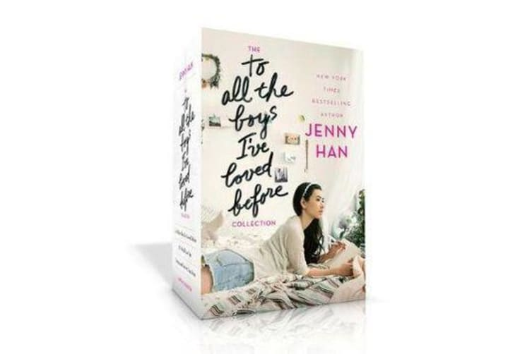 The to All the Boys I've Loved Before Collection - To All the Boys I've Loved Before; P.S. I Still Love You; Always and Forever, Lara Jean