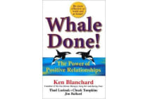 Whale Done! - The Power of Positive Relationships