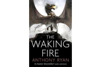 The Waking Fire - Book One of Draconis Memoria