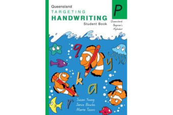 Targeting Handwriting Queensland Beginner's Alphabet - Prep Student Book